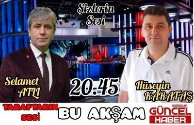 İZMİR KARŞILAŞMASI SAMSUN GÜNCEL TV'DE