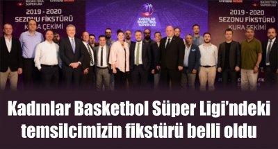 Kadınlar Basketbol Süper Ligi'ndeki temsilcimizin fikstürü belli oldu