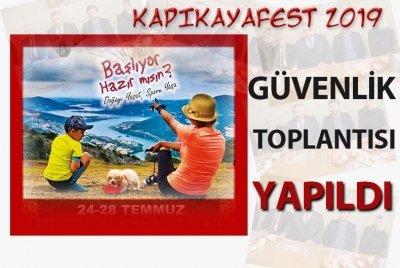 KAPIKAYAFEST 2019 GÜVENLİK TOPLANTISI YAPILDI