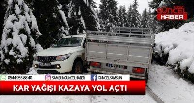 KAR YAĞIŞI KAZAYA YOL AÇTI