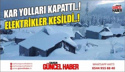 KAR YOLLARI KAPADI..! ELEKTRİKLER KESİLDİ..!
