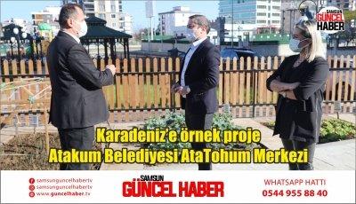 Karadeniz'e örnek proje Atakum Belediyesi AtaTohum Merkezi