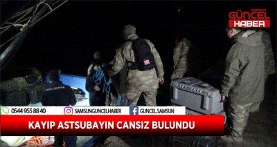 KAYIP ASTSUBAYIN CANSIZ BULUNDU