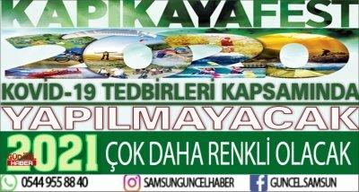 KORONA TEDBİRLERİ KAPSAMINDA KAPIKAYAFEST BU YIL YAPILMAYACAK