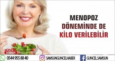 MENOPOZ DÖNEMİNDE DE KİLO VERİLEBİLİR