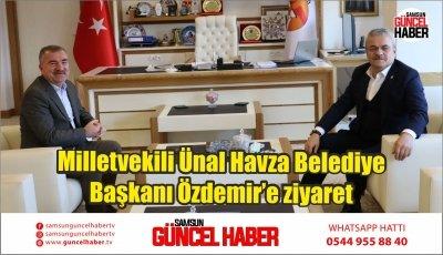 Milletvekili Ünal Havza Belediye Başkanı Özdemir'e ziyaret