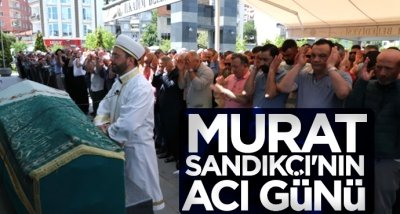 Murat Sandıkçı'nın acı günü