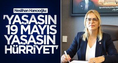 Neslihan Hancıoğlu'dan 19 Mayıs mesajı