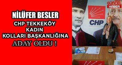 NİLÜFER BESLER CHP TEKKEKÖY KADIN BAŞKANLIĞI'NA ADAY OLDU !