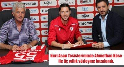 Nuri Asan Tesislerimizde Ahmethan Köse ile üç yıllık sözleşme imzalandı.