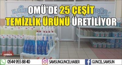 OMÜ'DE 25 ÇEŞİT TEMİZLİK ÜRÜNÜ ÜRETİLİYOR