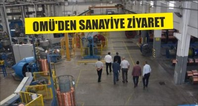 OMÜ'DEN SANAYİYE ZİYARET