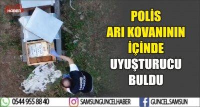 POLİS ARI KOVANININ İÇİNDE UYUŞTURUCU BULDU