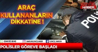 POLİSLER GÖREVE BAŞLADI !