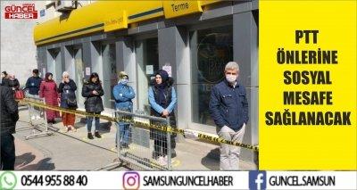 PTT ÖNLERİNE SOSYAL MESAFE SAĞLANACAK