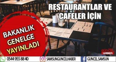 RESTAURANT VE CAFELER İÇİN GENELGE YAYINLANDI