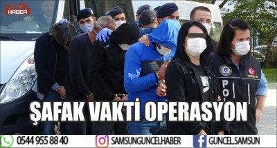 ŞAFAK VAKTİ OPERASYON