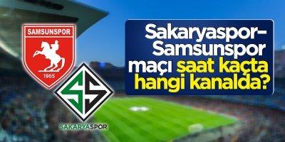 Sakaryaspor–Samsunspor maçı saat kaçta hangi kanalda?