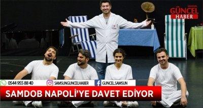 SAMDOB NAPOLİ'YE DAVET EDİYOR