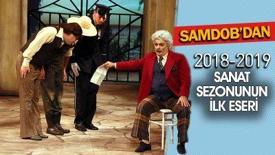 SAMDOB'DAN 2018-2019 SANAT SEZONUNUN İLK ESERİ