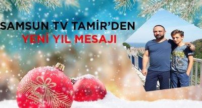 SAMSUN TV TAMİR'DEN YENİ YIL MESAJI