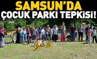 Samsun'da çocuk parkı tepkisi! Mahalleli oraya koştu...
