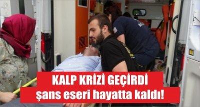 Samsun'da kalp krizi geçirdi, şans eseri hayatta kaldı!