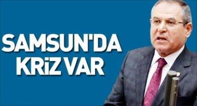 Samsun'da kriz var