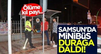 Samsun'da minibüs durağa daldı!