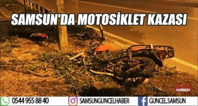 SAMSUN'DA MOTOSİKLET KAZASI