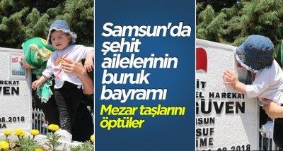 Samsun'da şehit ailelerinin buruk bayramı
