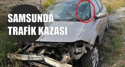 SAMSUNDA TRAFİK KAZASI