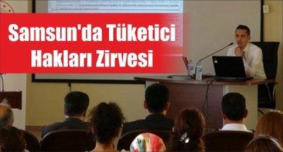 Samsun'da Tüketici Hakları Zirvesi