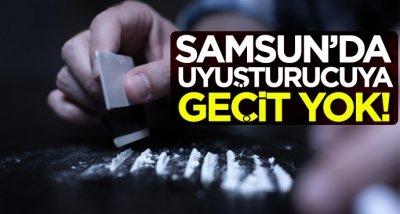 Samsun'da uyuşturucuya geçit yok!