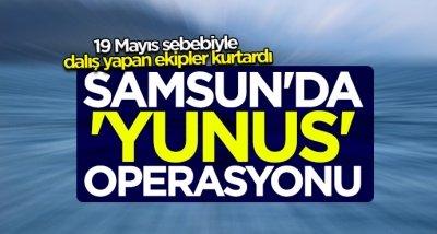 Samsun'da 'yunus' operasyonu