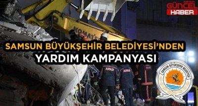 SAMSUN'DAN DEPREM İÇİN YARDIM KAMPANYASI!