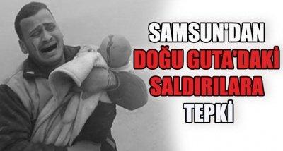 Samsun'dan Doğu Guta'daki saldırılara tepki