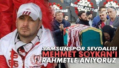 Samsunspor Sevdalısı Mehmet Soykan'ı Rahmetle Anıyoruz