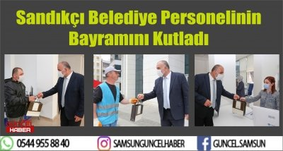 Sandıkçı Belediye Personelinin Bayramını Kutladı