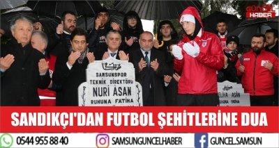 SANDIKÇI'DAN FUTBOL ŞEHİTLERİNE DUA