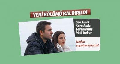 Sen Anlat Karadeniz hakkında flaş karar!