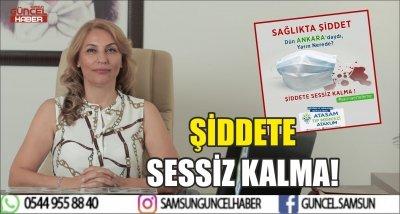 ŞİDDETE SESSİZ KALMA!