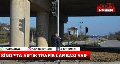 SİNOP'TA ARTIK TRAFİK LAMBASI VAR