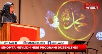 SİNOP'TA MEVLİD-İ NEBİ PROGRAMI DÜZENLENDİ