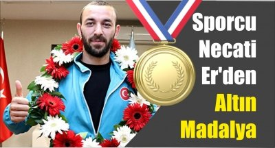 Sporcu Necati Er'den Altın Madalya