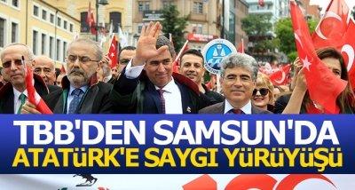 TBB'den Samsun'da Atatürk'e Saygı Yürüyüşü