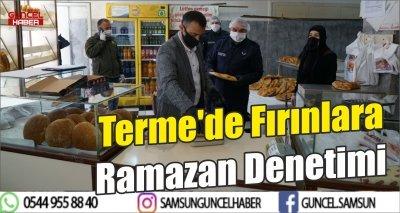 Terme'de Fırınlara Ramazan Denetimi