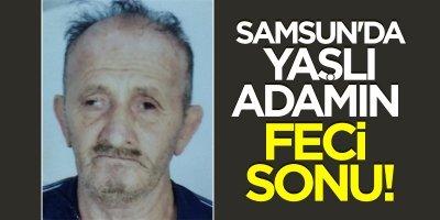 Terme'de İsmail Demirtürk hayatını kaybetti