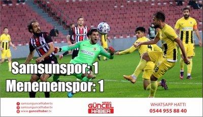 TFF 1. Lig: Samsunspor: 1 – Menemenspor: 1