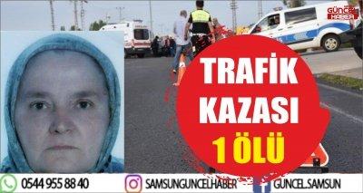 TRAFİK KAZASI 1 ÖLÜ